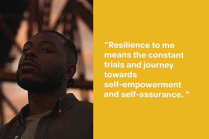 "Picture of Ijale, looking directly into the camera, with quote: ""Resilience to me means the constant trials and journey towards self-empowerment and self-assurance."""